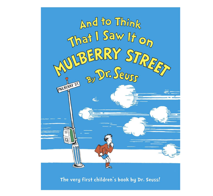 The cover of 'And to Think That I Saw it on Mulberry Street,' Doctor Seuss's first published children's book