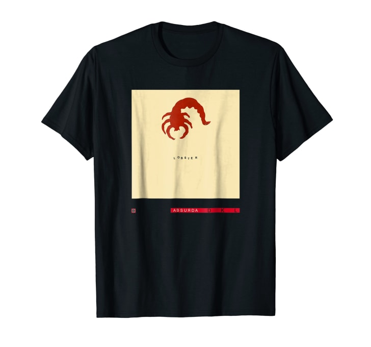 T-shirt with a drawing of a lobster on it. Below the drawing, the lobster is labeled with the word lobster. Shocking, I know.