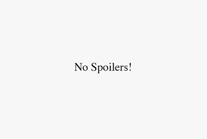 An off-white image reads 'No Spoilers!'