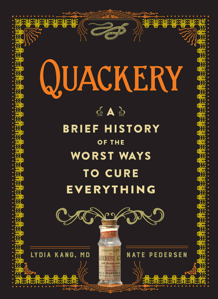 The cover of the book Quackery: A Brief History of the Worst Ways to Cure Everything
