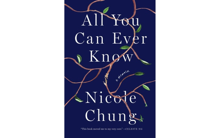 The cover of 'All You Can Ever Know' by Nicole Chung