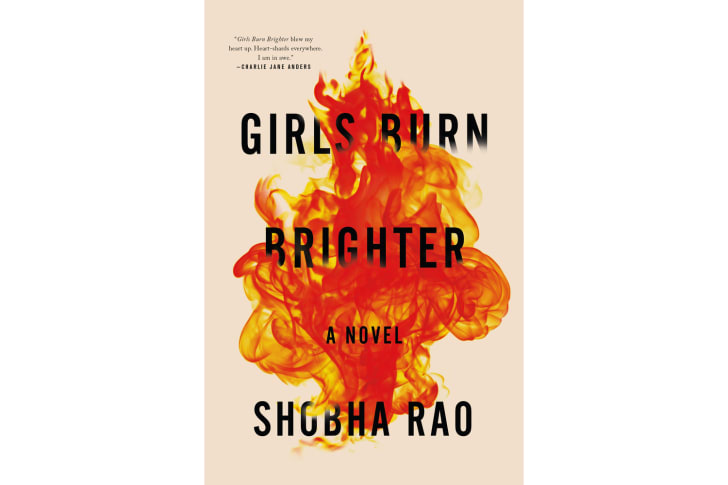 The cover of 'Girls Burn Brighter' by Shobha Rao