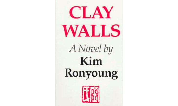 The cover of 'Clay Walls' by Ronyoung Kim