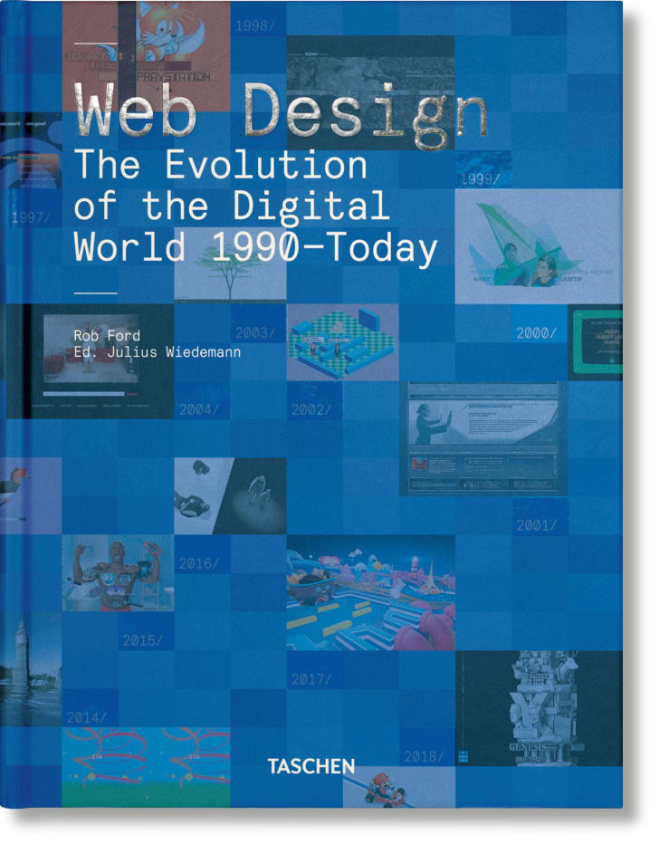 The Cover of the book Web Design. The Evolution of the Digital World 1990–Today exploring the internet's history.