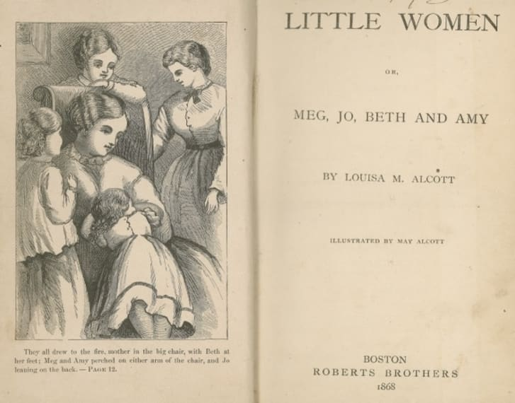 L.M. Alcott. Little Women. Boston: Roberts Bros, 1868. Illus. by May Alcott.
