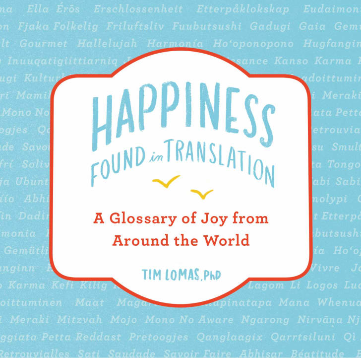 Happiness Found in Translation by Tim Lomas book cover image
