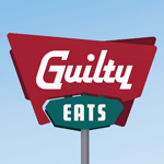 Guilty Eats