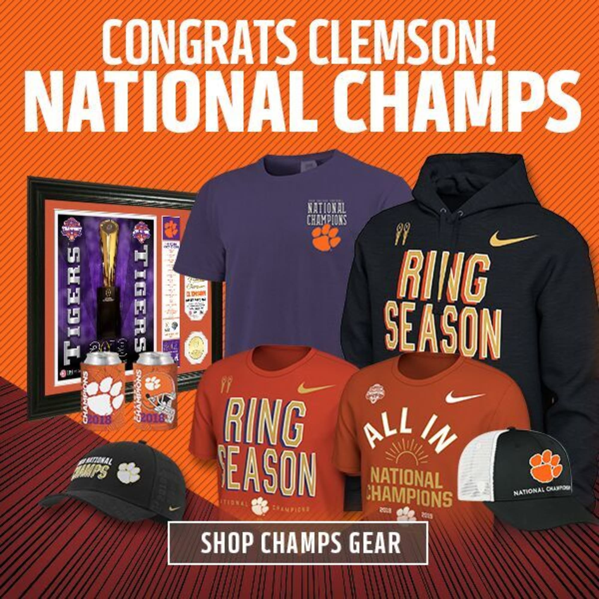 The Clemson Tigers are National Champions. Time to gear up.