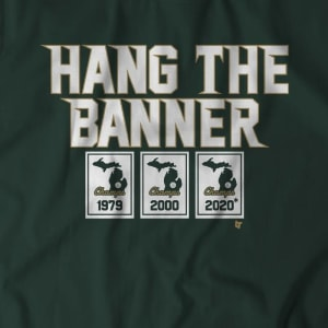 Hang The Banner East Lansing T-Shirt by BreakingT