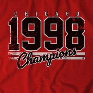 Chicago 1998 Champions T-Shirt by BreakingT