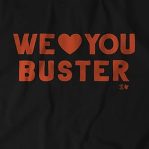 We Love Buster Posey By BreakingT
