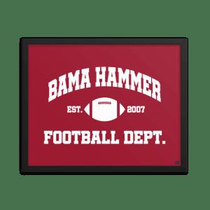 Bama Hammer Football Dept. Premium Matte Framed Poster