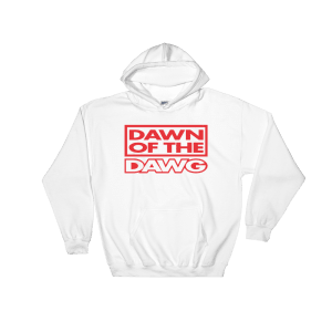 Dawn of the Dawg Hooded Sweatshirt