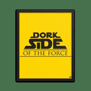 Dork Side of the Force Premium Matte Framed Poster
