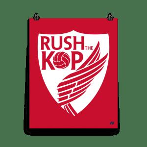 Rush The Kop Premium Matte Poster