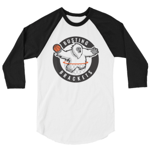 Busting Brackets 3/4 sleeve raglan shirt