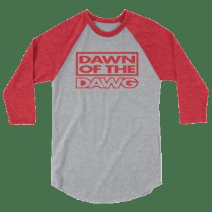 Dawn of the Dawg 3/4 sleeve raglan shirt