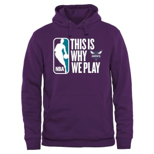 Charlotte Hornets This Is Why We Play Pullover Hoodie - Purple