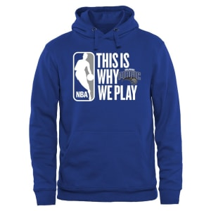 Orlando Magic This Is Why We Play Pullover Hoodie - Royal