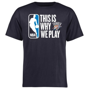 Oklahoma City Thunder This Is Why We Play T-Shirt - Navy