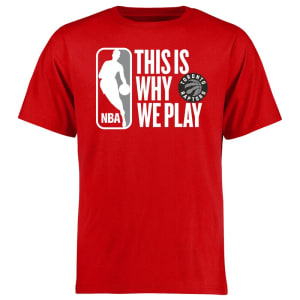 Toronto Raptors This Is Why We Play T-Shirt - Red