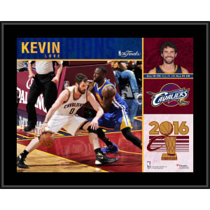 "Kevin Love Cleveland Cavaliers Fanatics Authentic 10.5"" x 13"" 2016 NBA Finals Champions Sublimated Plaque"