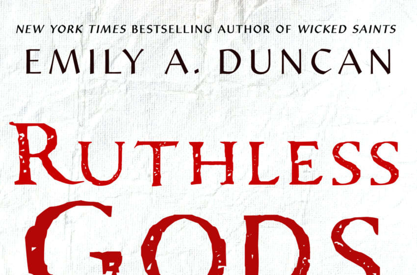 Photo: Ruthless Gods by Emily A Duncan.. Image Courtesy St. Martin's Press