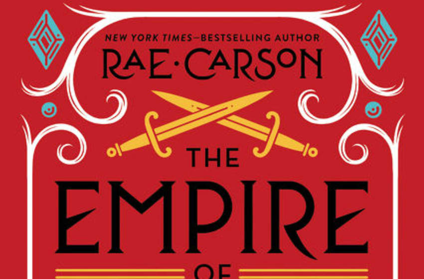 The Empire of Dreams by Rae Carson. HarperCollins
