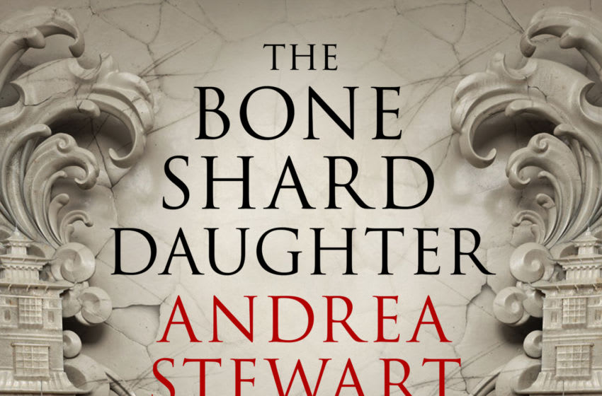 The Bone Shard Daughter by Andrea Stewart. Image Courtesy Image Courtesy Orbit & Redhook