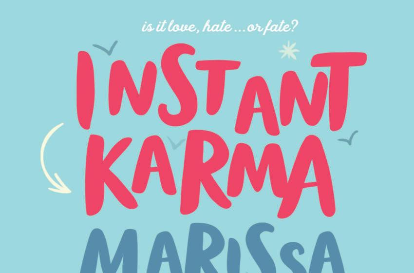 Instant Karma by Marissa Meyer. Image courtesy Macmillan Publishing Group