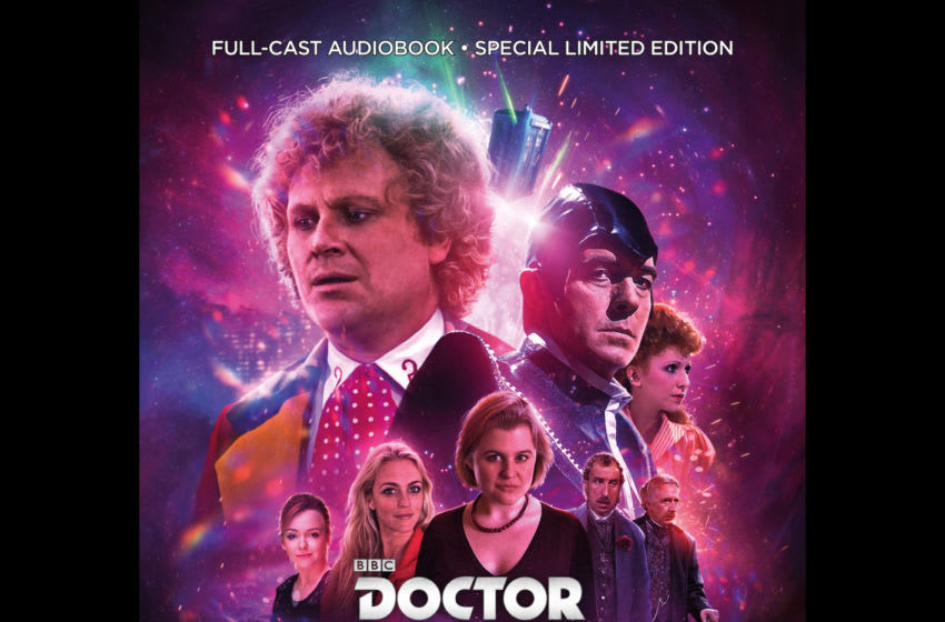 5 years on, we look back on The Sixth Doctor: The Last Adventure. What made it such a special and necessary box set? Image Courtesy Big Finish Productions