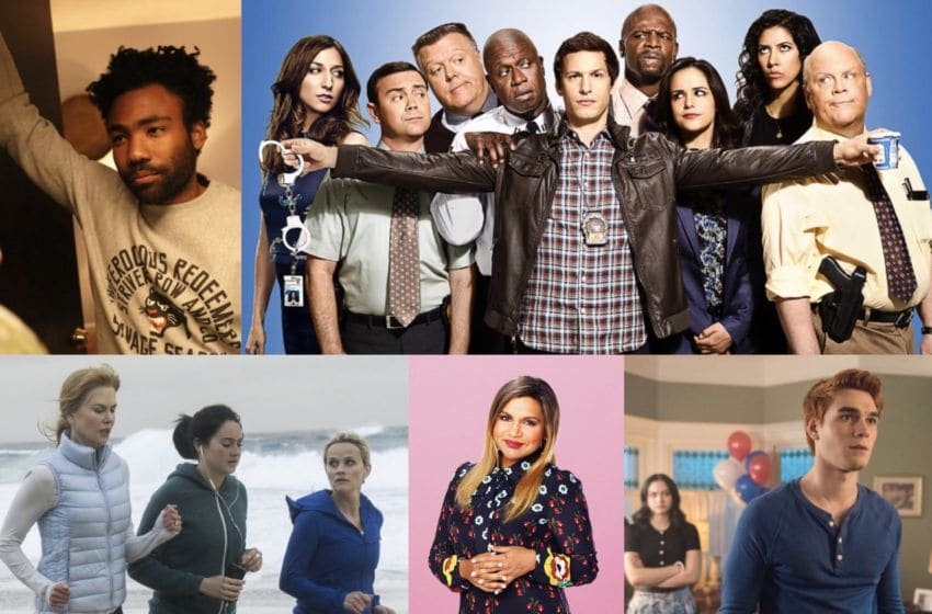 Photo Credit: Atlanta via FX, Brooklyn-Nine Nine via Fox Flash, Big Little Lies via HBO, The Mindy Project via NBCUniversal Media Village, Riverdale via CW Press