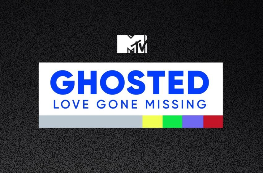 Ghosted Love Gone Missing. Image courtesy MTV