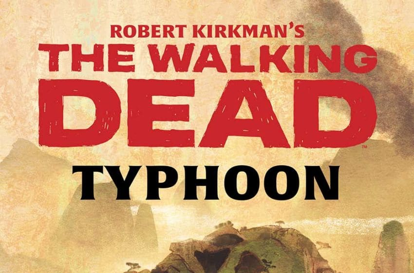 The Walking Dead: Typhoon review – TWD heads to China