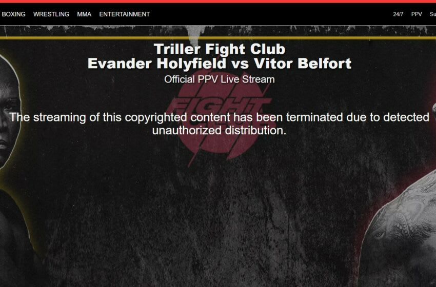 Evander Holyfield vs. Vitor Belfort PPV shuts down after 'unauthorized distribution' message stuns fans who paid