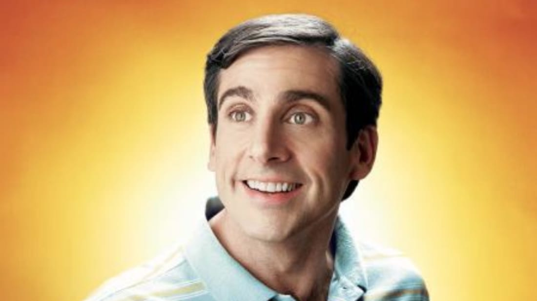 Steve Carell is The 40-Year-Old Virgin (2005).