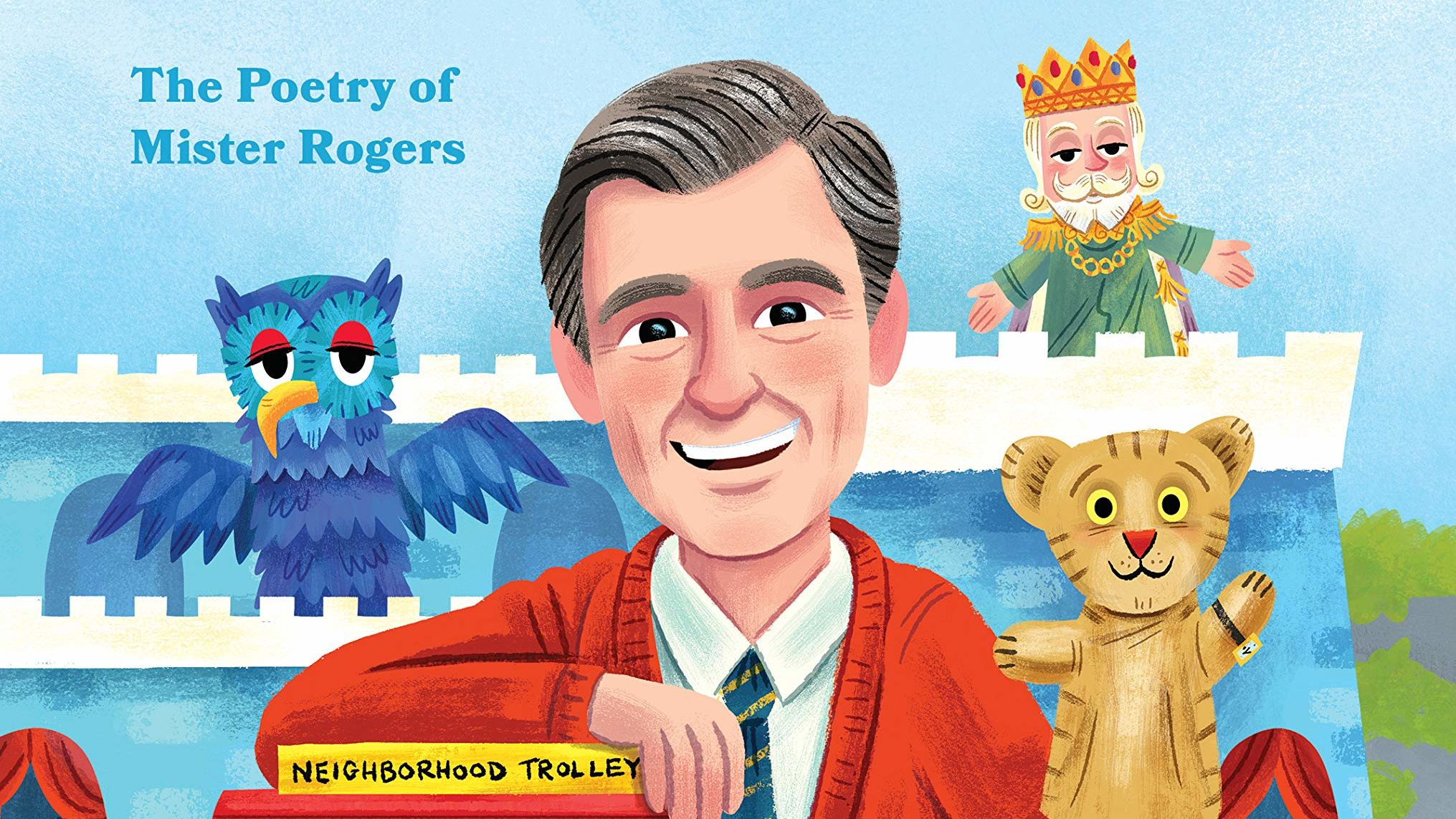 A Beautiful Day In The Neighborhood New Book Highlights The Poetry Of Mister Rogers S Music Mental Floss