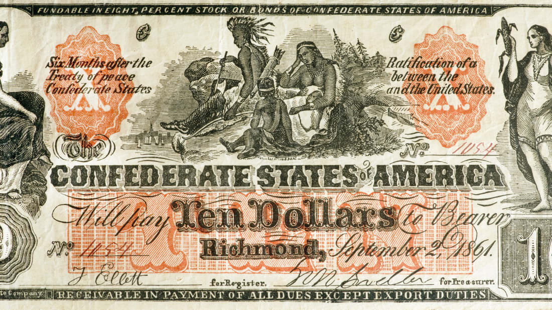 Making Money Currency In The Confederate States Mental Floss