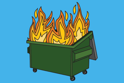 The figurative meaning of the term dumpster fire dates back to 2008.