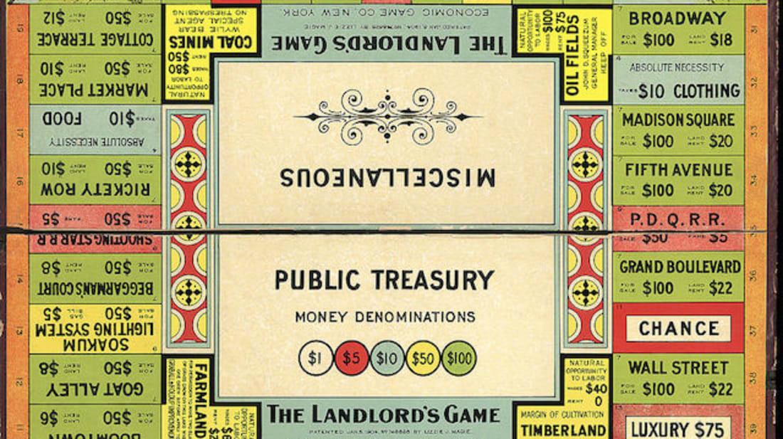 "Before there was Monopoly there was ""The Landlord's Game."""