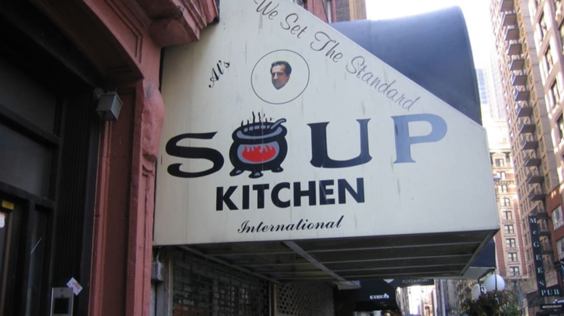 "Home of the original ""Soup Nazi"""