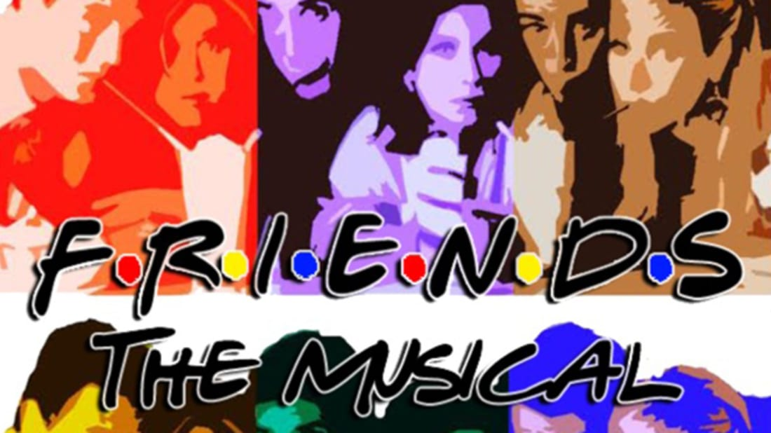 Courtesy of Friends: the Musical