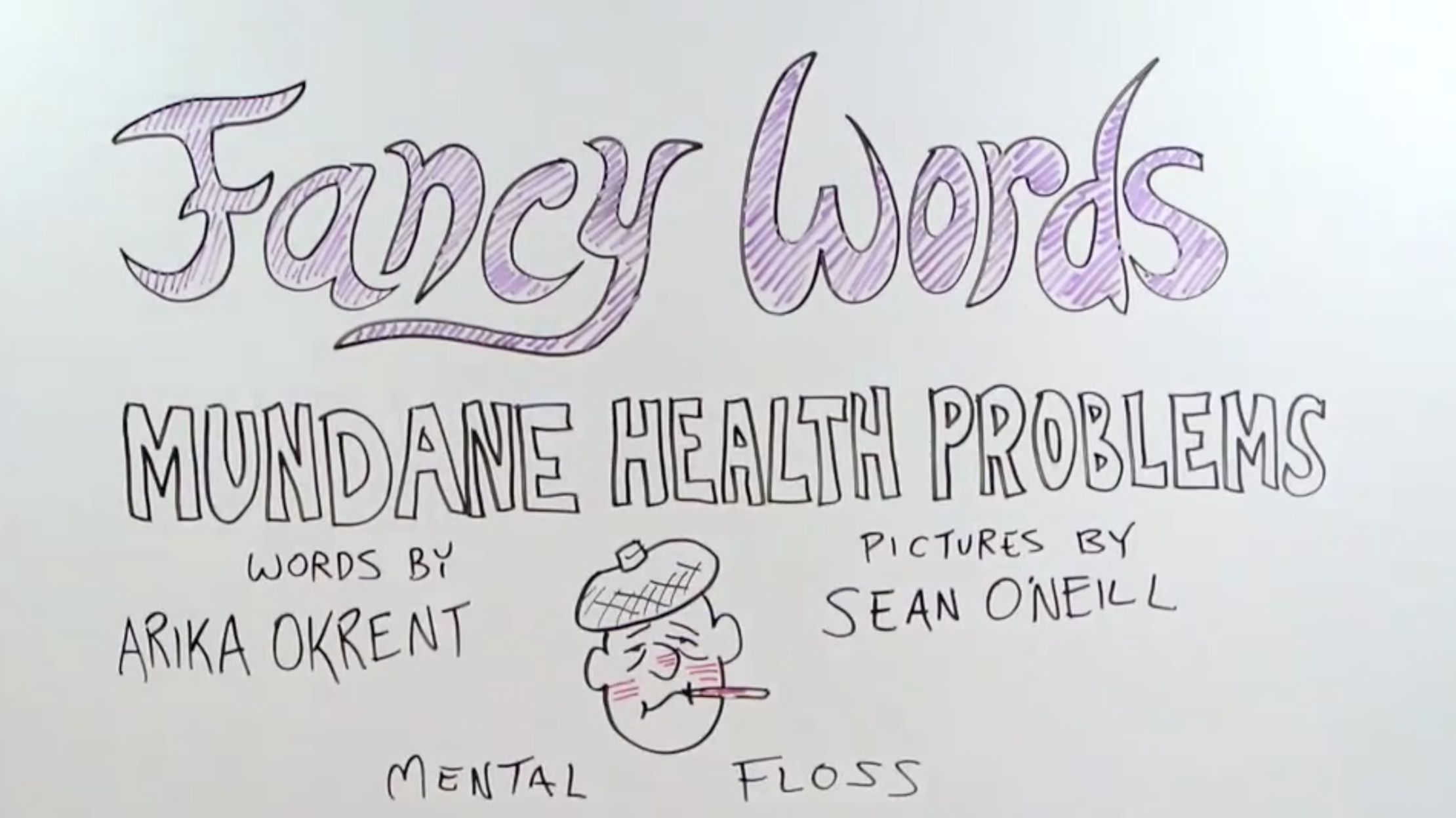 fancy words for mundane health problems