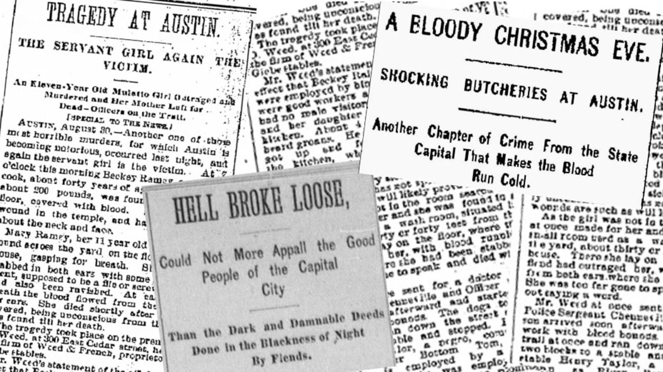How the 'Servant Girl Annihilator' Terrorized 1880s Austin