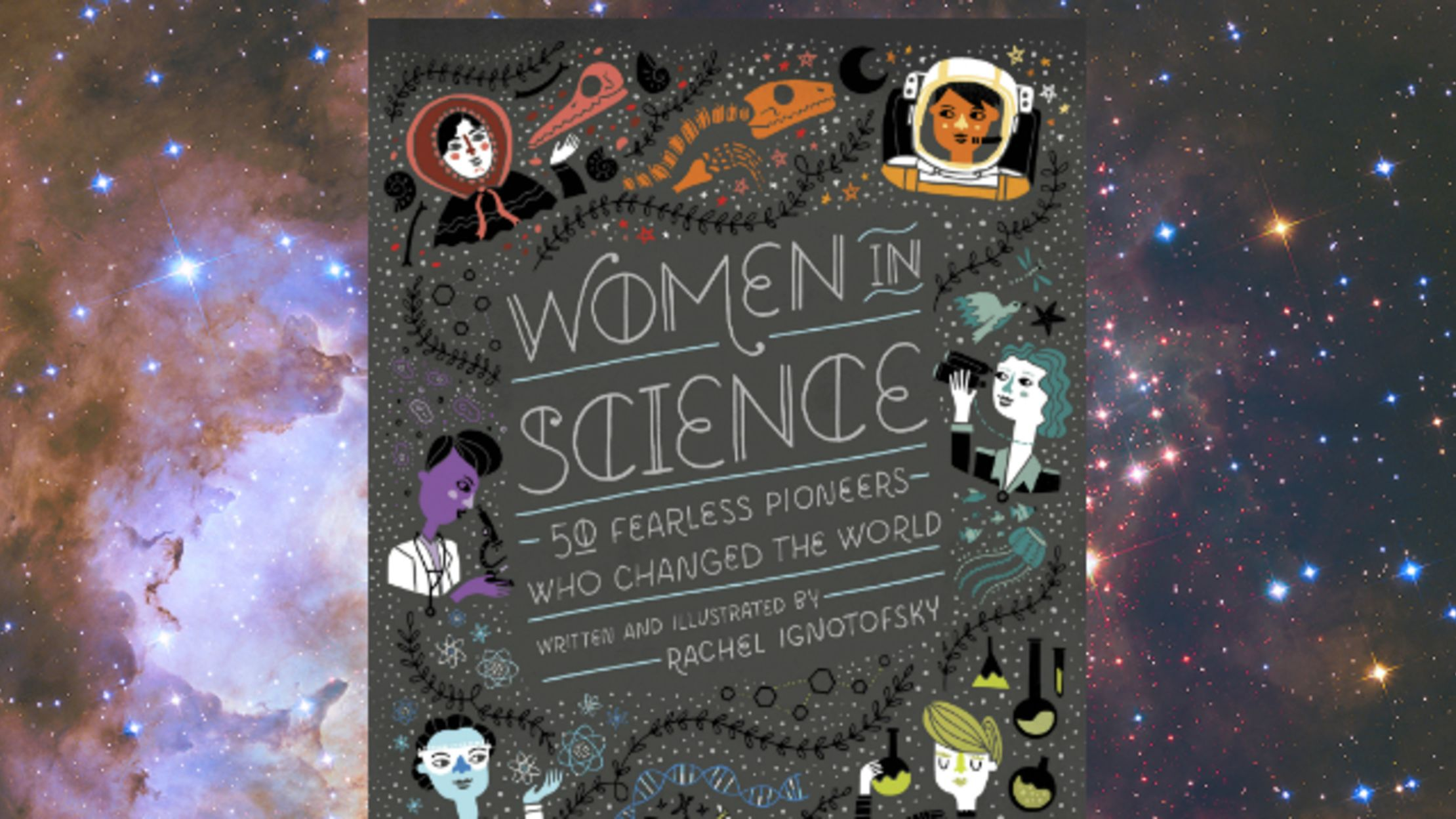 6ee7adf6f2b00 Picture Book Women in Science Captures Little-Known Stories of Pioneers