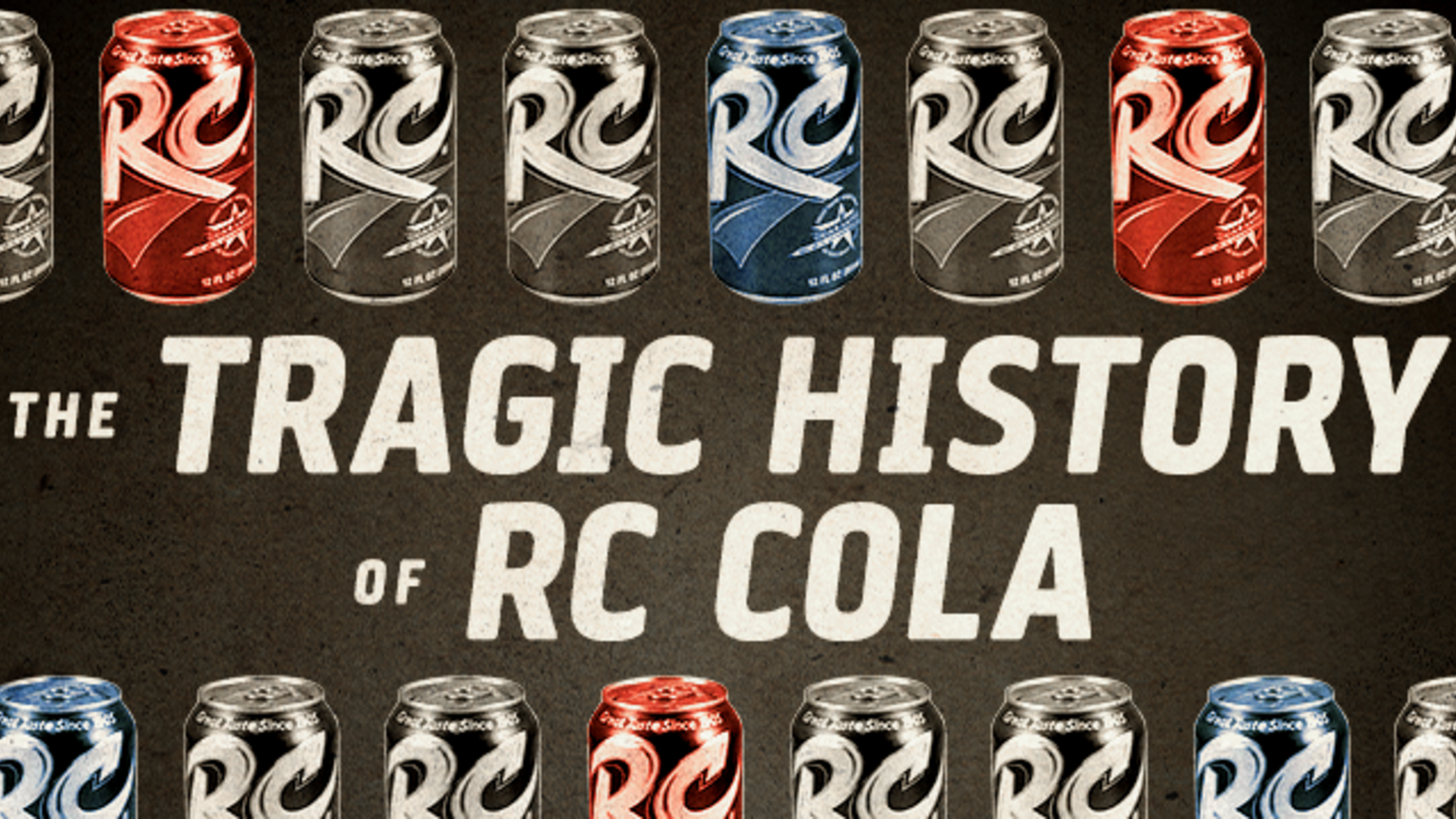 The Tragic History Of Rc Cola Mental Floss