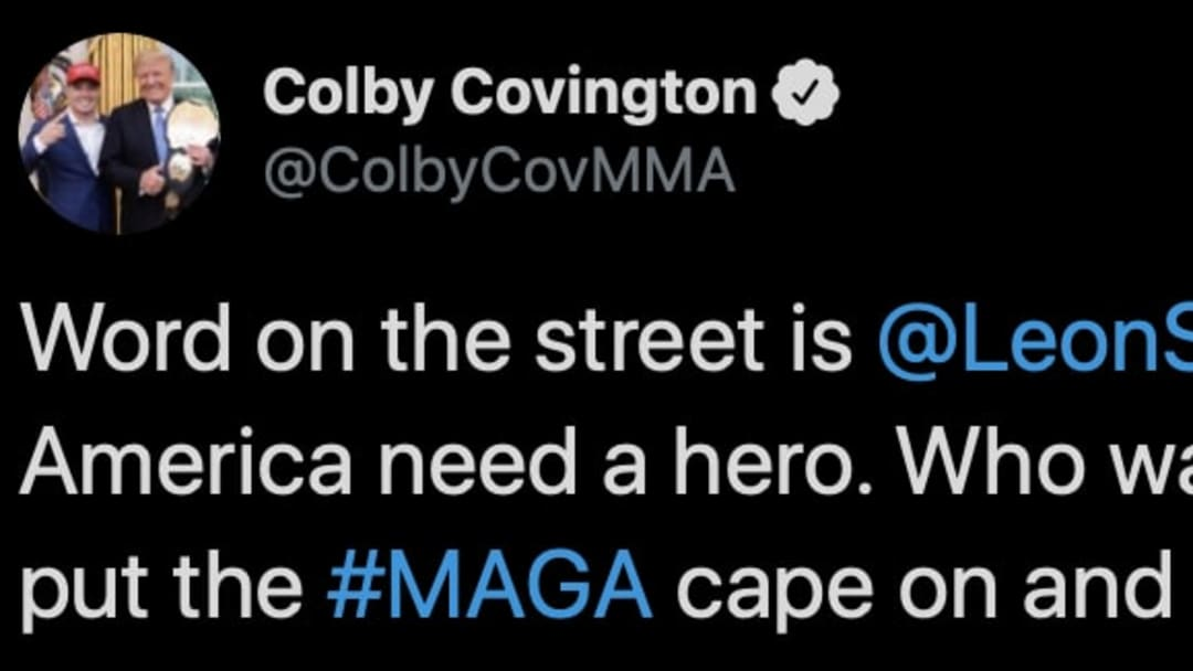 UFC star Colby Covington is ready to step up in place of Leon Edwards.