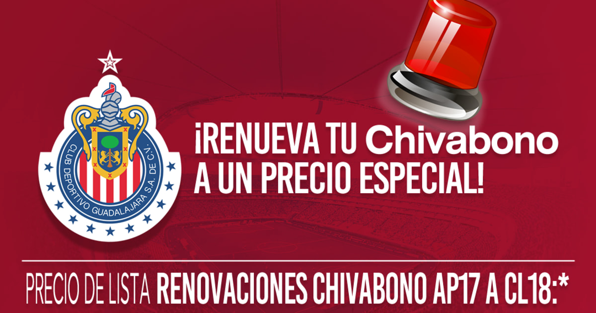 1539e4a18 OFICIAL   Chivas ya presentó los precios del