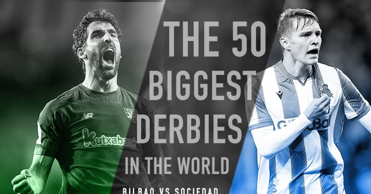 Athletic Bilbao vs Real Sociedad : The Basque Derby Steeped in History & Unique Traditions