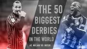 Zlatan Ibrahimovic and Romelu Lukaku, two stars of the Derby della Madonnina
